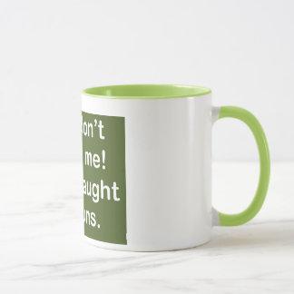 Taught by Nuns in Dark Green Mug