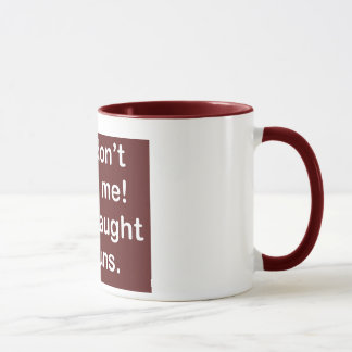 Taught by Nuns in Dark Red Mug