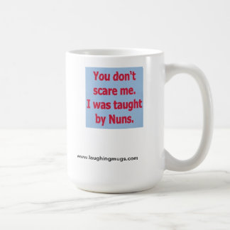 Taught by Nuns Mug