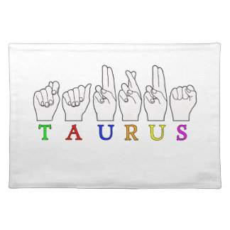 TAURUS ASL FINGERSPELLED NAME ZODIAC SIGN PLACEMAT