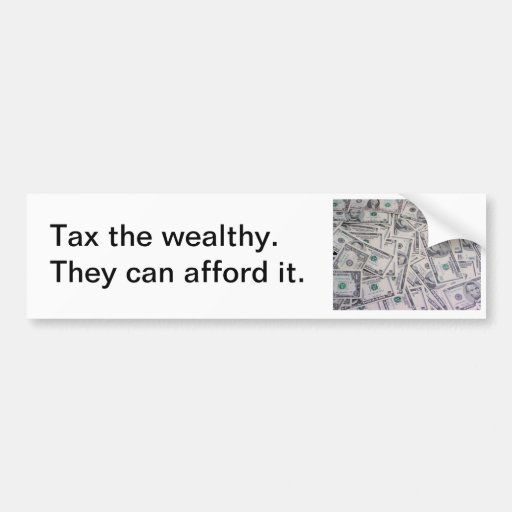 Tax the Wealthy Bumper Sticker