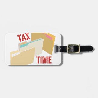 Tax Time Luggage Tag
