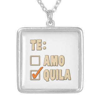 Te Amo Tequila Spanish Choice Silver Plated Necklace