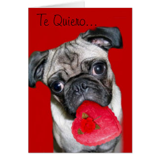 Te Quiero Tarjeta de Perro Pug Cards