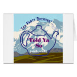 Tea Party Brewing's Told Ya So Collection Cards