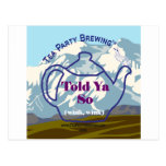 Tea Party Brewing's Told Ya So Collection Post Cards