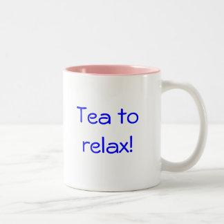 Tea to relax! Two-Tone coffee mug