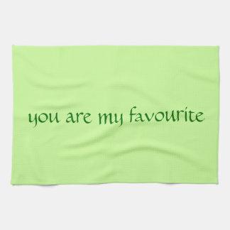 Tea Towel - you are my favourite