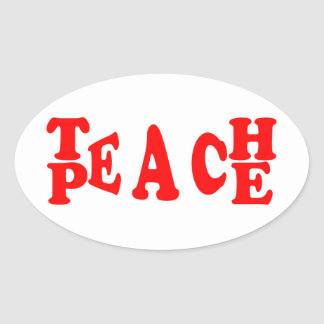 Teach Peace In Red Font Oval Sticker