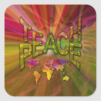 Teach Peace Square Sticker