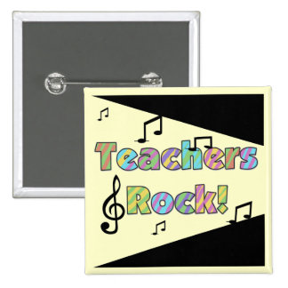 Teachers Rock Tshirts and Gifts Buttons