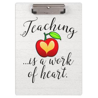 Teaching is a Work of Heart Teacher Appreciation Clipboard