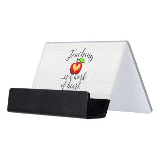 Teaching is a Work of Heart Teacher Appreciation Desk Business Card Holder