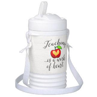 Teaching is a Work of Heart Teacher Appreciation Drinks Cooler