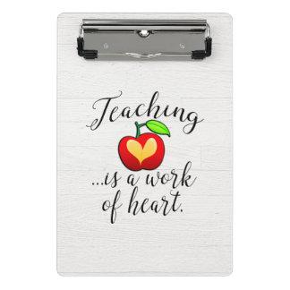 Teaching is a Work of Heart Teacher Appreciation Mini Clipboard