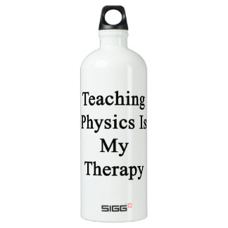 Teaching Physics Is My Therapy SIGG Traveller 1.0L Water Bottle