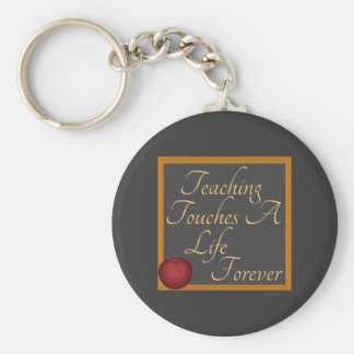 Teaching Touches A Life Forever Keychains
