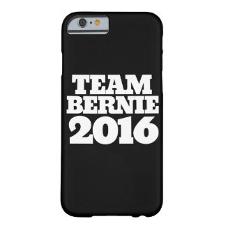 Team bernie sanders 2016 barely there iPhone 6 case