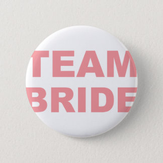 Team Bride Wedding Hen Party 6 Cm Round Badge
