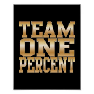 Team One Percent, Get Rich Poster