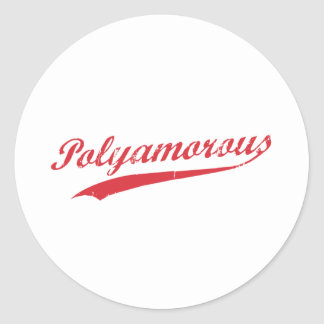 Team Polyamory Polyamorous and Proud Classic Round Sticker