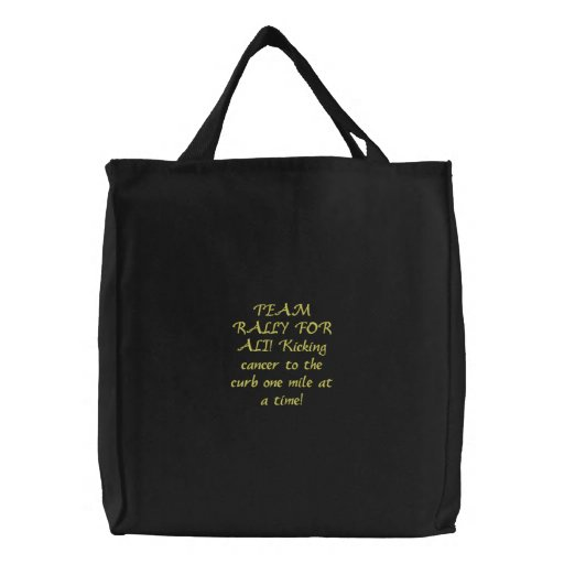 TEAM RALLY FOR ALI! Kicking cancer to the curb ... Embroidered Tote Bags