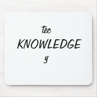 tec, KNOWLEDGE, y Mouse Pad