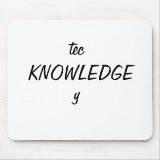 tec, KNOWLEDGE, y Mouse Pad