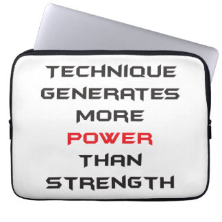 Technique generates more power than strength computer sleeve