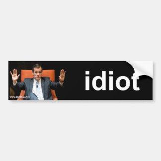 ted cruz - idiot bumper sticker