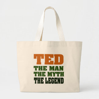 TED - the Man, the Myth, the Legend Jumbo Tote Bag