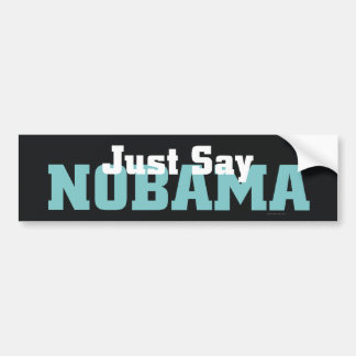 TEE Just Say Nobama Bumper Sticker