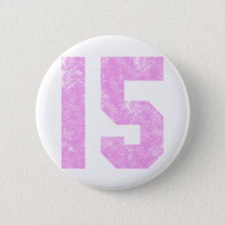 Teen Girl 15th Birthday Gifts 6 Cm Round Badge