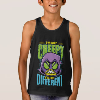 "Teen Titans Go! | Raven ""Not Creepy I'm Different"" Singlet"