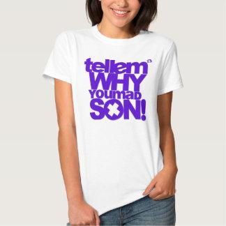 'Tell em tee! T Shirt