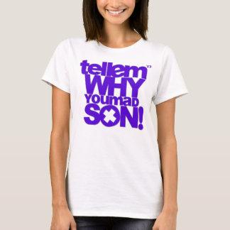 'Tell em tee! T-Shirt