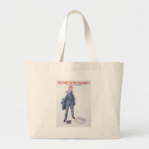 Tell Marines World War II Tote Bag