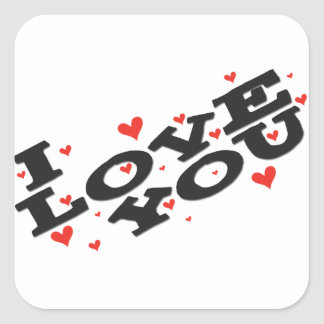 Tell someone you love them - Customisable Square Sticker