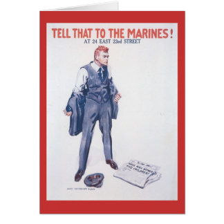 Tell That To World War 2 Greeting Card