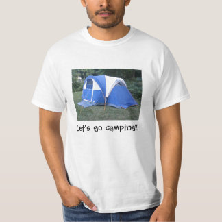Tell the world that you like to go camping. T-Shirt
