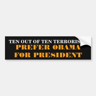 TEN OUT OF TEN TERRORISTS BUMPER STICKER