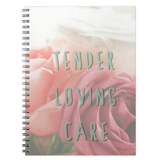 Tender loving care note books