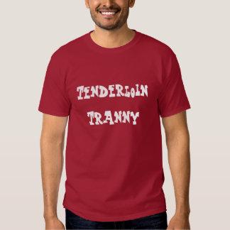 Tenderloin Tranny Tee Shirts