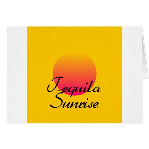 Tequila Sunrise Cards