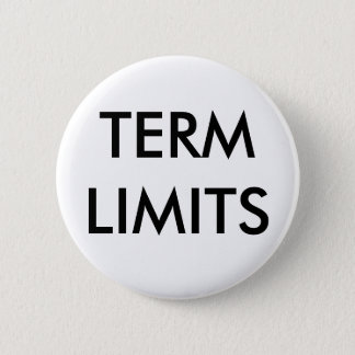 TERM LIMITS 6 CM ROUND BADGE