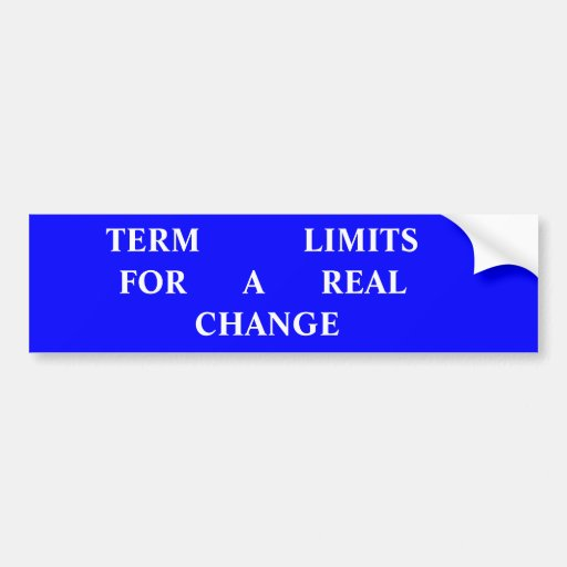 TERM  LIMITS  For A Real Change Bumper Sticker Bumper Stickers