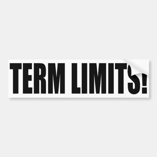 Term Limits NOW! Bumper Sticker