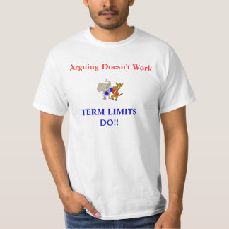 TERM LIMITS T-Shirt