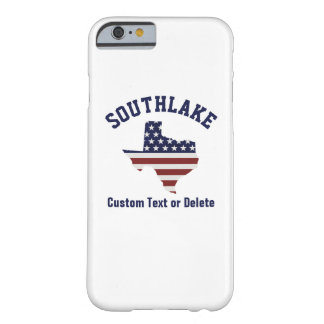 Texas Map | Patriotic USA Flag | Your City or Text Barely There iPhone 6 Case