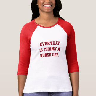 Thank a Nurse T-Shirt
